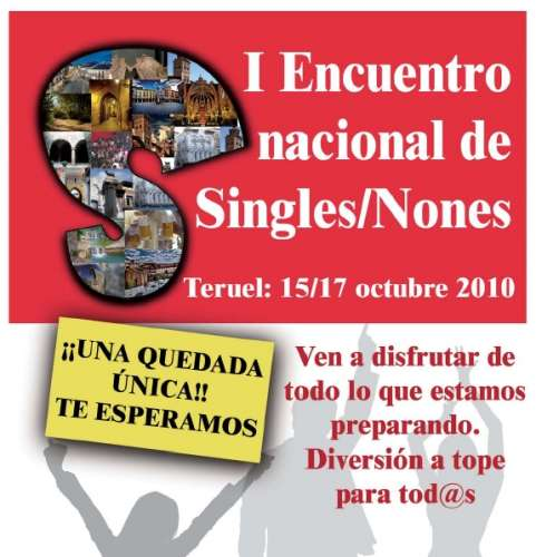Primer Encuentro Nacional de Singles/Nones en Teruel – Primera Trobada Nacional de Singles/Nones a Teruel