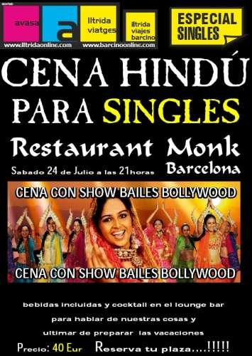 encuentro SINGLES: Cena con espectáculo Bollywood – Trobada SINGLES: Sopar amb espectacle Bollywood