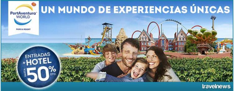 PortAventura WORLD UN MUNDO DE EXPERIENCIAS ÚNICAS – PortAventura WORLD UN MÓN D'EXPERIÈNCIES ÚNIQUES
